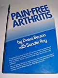 Pain-Free Arthritis, Dvera Berson and Sander Roy, 0960960805