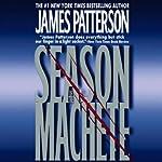 Season of the Machete | James Patterson