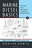 img - for Marine Diesel Basics 1: Maintenance, Lay-up, Winter Protection, Tropical Storage, Spring Recommission (Volume 1) book / textbook / text book