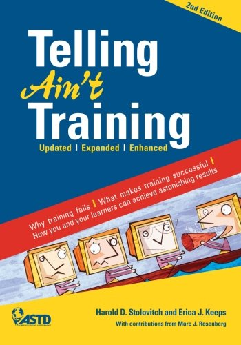 Telling Ain't Training: Updated, Expanded, Enhanced