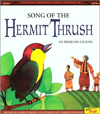Book Song of the Hermit Thrush: An Iroquois Legend (Native American Legends)