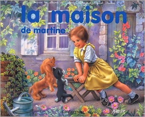Livre gratuits en ligne La maison de Martine epub, pdf