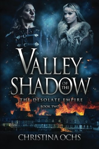 Download Valley of the Shadow (The Desolate Empire) (Volume 2) ebook