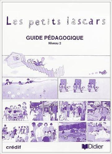 En ligne téléchargement gratuit Les Petits Lascars : Méthode de français, niveau 2 (Guide pédagogique) pdf