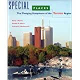 Special Places: The Changing Ecosystems of the Toronto Region
