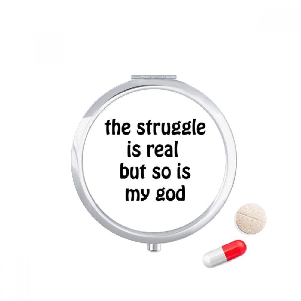 The Struggle Is Real Christian Quotes Travel Pocket Pill case Medicine Drug Storage Box Dispenser Mirror Gift