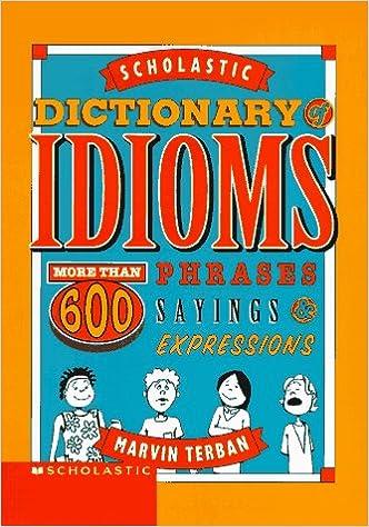 SCHOLASTIC DICTIONARY OF IDIOMS EPUB DOWNLOAD