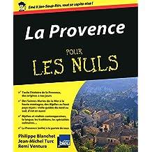 La Provence Pour les Nuls (French Edition)
