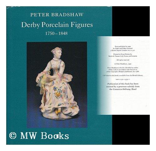 Derby Porcelain Figures, 1750-1848 (FABER MONOGRAPHS ON POTTERY AND PORCELAIN)