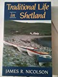img - for Traditional Life in Shetland book / textbook / text book