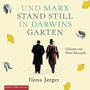 Und Marx stand still in Darwins Garten Hörbuch