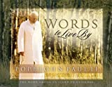 Pope John Paul II: Words to Live by Perpetual