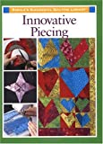 Innovative Piecing, Sarah Sacks Dunn, 1579543308