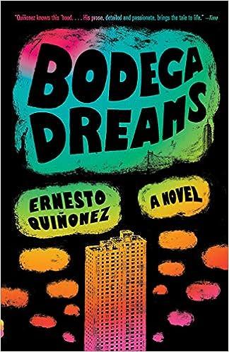 Bodega Dreams Ernesto Quinonez 9780375705892