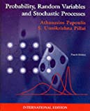 Probability, Random Variables and Stochastic Processes with Errata Sheet, Athanasios Papoulis and S. Unnikrishna Pillai, 0071122567