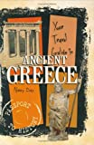 Your Travel Guide to Ancient Greece, Nancy Day and Nancy Sakaduski, 0822530767