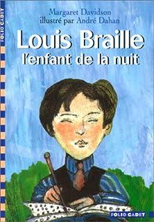 Louis Braille, l'enfant de la nuit, Davidson, Margaret