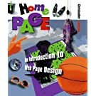 Home Page: An Introduction to Web Page Design (First Books - The Internet and Computers)