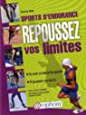 Sports d'Endurance - Repoussez vos limites - Se façonner un mental de gagnant, programmer son succès par Toth