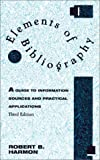 Elements of Bibliography, Robert B. Harmon, 0810835401