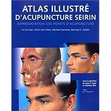 Atlas illustré d'acupuncture Seirin