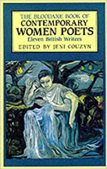 Book The Bloodaxe Book of Contemporary Women Poets: Eleven British Writers