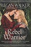 Rebel Warrior (Medieval Warriors Book 3)