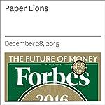 Paper Lions | Zack O'Malley Greenburg