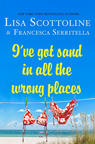 I've Got Sand In All the Wrong Places (The Amazing Adventures of an Ordinary Woman) cover