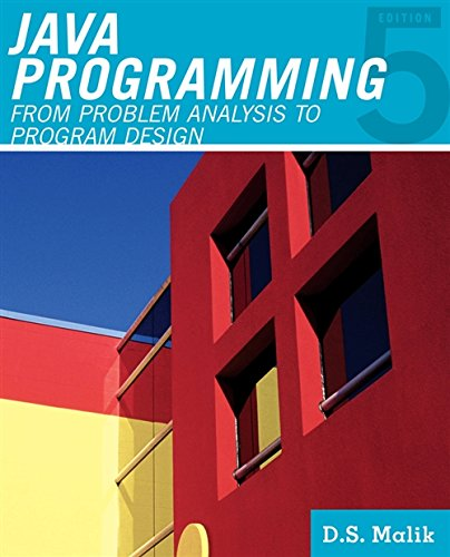 Java Programming: From Problem Analysis to Program Design (Introduction to Programming) by Cengage Learning