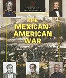 The Mexican-American War, Sudipta Bardhan-Quallen, 1567119271