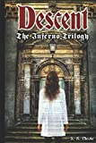 Descent (The Inferno Trilogy)