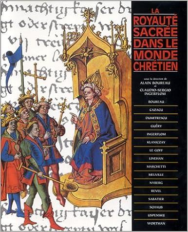 En ligne téléchargement La royauté sacrée dans le monde chrétien pdf, epub ebook