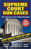 img - for Supreme Court Gun Cases book / textbook / text book