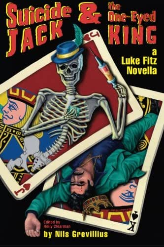 Suicide Jack and the One Eyed King (The Luke Fitz Collection) (Volume 5)