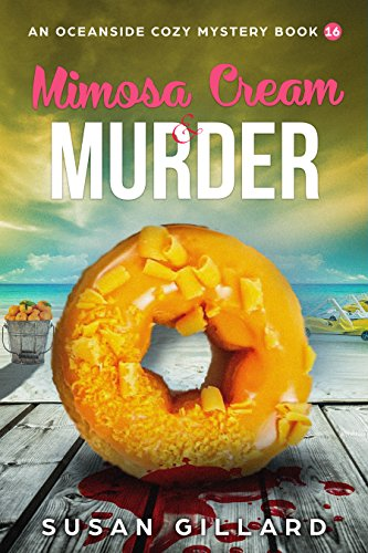 Mimosa Cream & Murder: An Oceanside Cozy Mystery - Book - Mimosa Cream