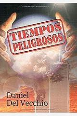Tiempos peligrosos (Spanish Edition) Paperback