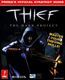 Thief, Prima Publishing Staff and Steve Honeywell, 0761517472