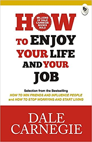 Book Review: How to Enjoy Your Life and Your Job