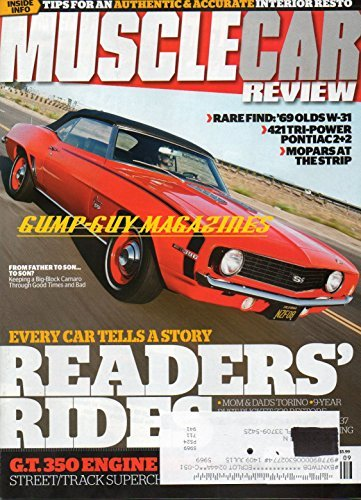 Muscle Car Review Magazine September 2014 TIPS FOR AN AUTHENTIC & ACCURATE INTERIOR RESTO Readers' Rides RARE FINDS: '69 OLDS W-31, 421 TRI-POWER PONTIAC 2+2, MOPARS AT THE STRIP (Pontiac Magazine)