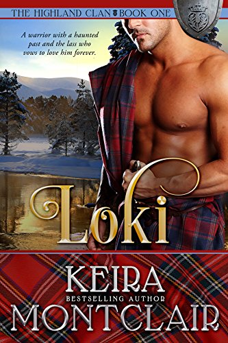Loki (The Highland Clan Book 1) by [Montclair, Keira]
