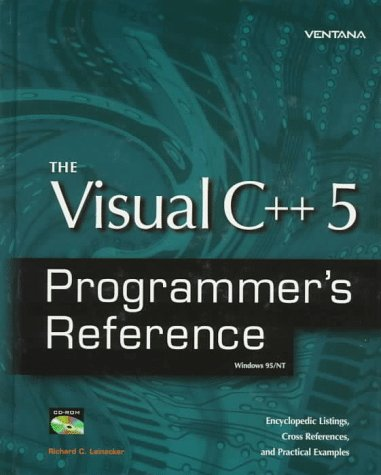 The Visual C++ 5 Programmer's Reference: Windows 95/Nt