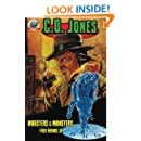 C.O. Jones: Mobsters & Monsters (Volume 1)