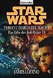 Vereint durch die Macht. Star Wars: Das Erbe der Jedi-Ritter 19