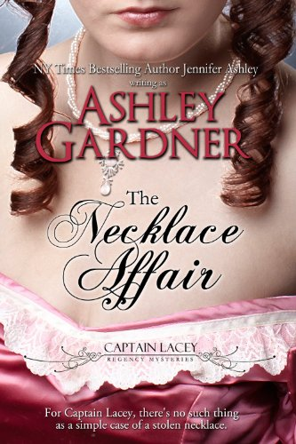 (The Necklace Affair (Captain Lacey Regency Mysteries))