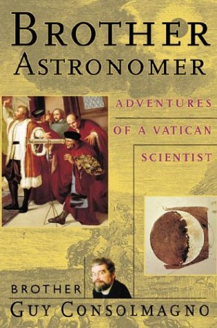 Cover of Brother Astronomer: Adventures of a Vatican Scientist