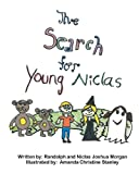 The Search for Young Niclas, Randolph Morgan, 1461127475