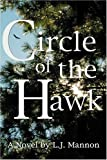 Circle of the Hawk, L. J. Mannon, 0741419416