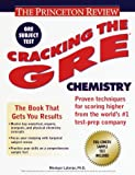 img - for Cracking the GRE Chemistry (Princeton Review Series) book / textbook / text book