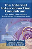 The Internet Interconnection Conundrum, Cameron Cooper and Joshua L. Mindel, 0595413072